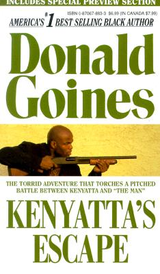 Kenyattas Escape By Goines, Donald