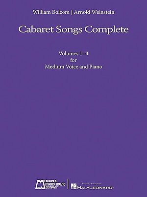 Cabaret Songs Complete for Medium Voice By Bolcom, William (COP)/ Weinstein, Arnold (COP)